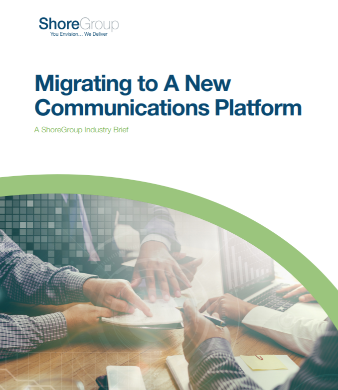 Migrating_to_a_New_Communications_Platform_Industry_Brief.png