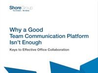 Whitepaper_Why_A_Good_Team_Communication_Platform_Isnt_Enough.jpg