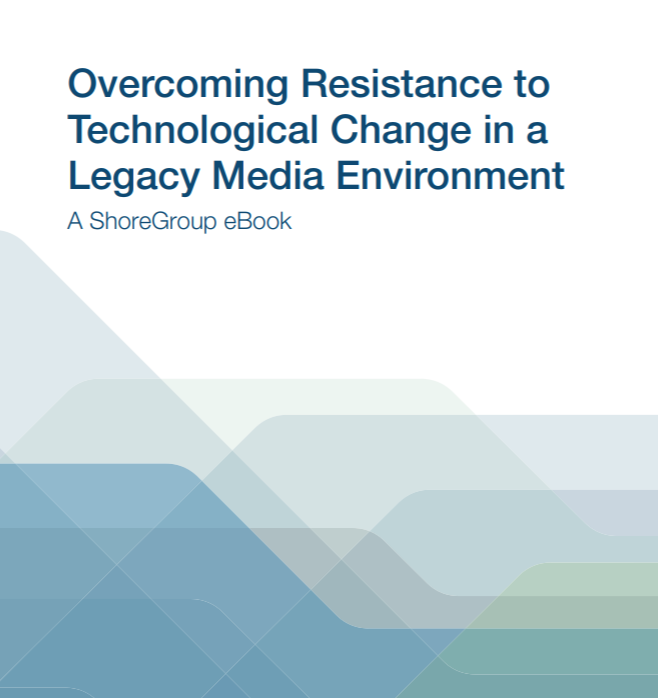 Overcoming Resistance to Technological Change in a Media Environment eBook-no-sgs-logo