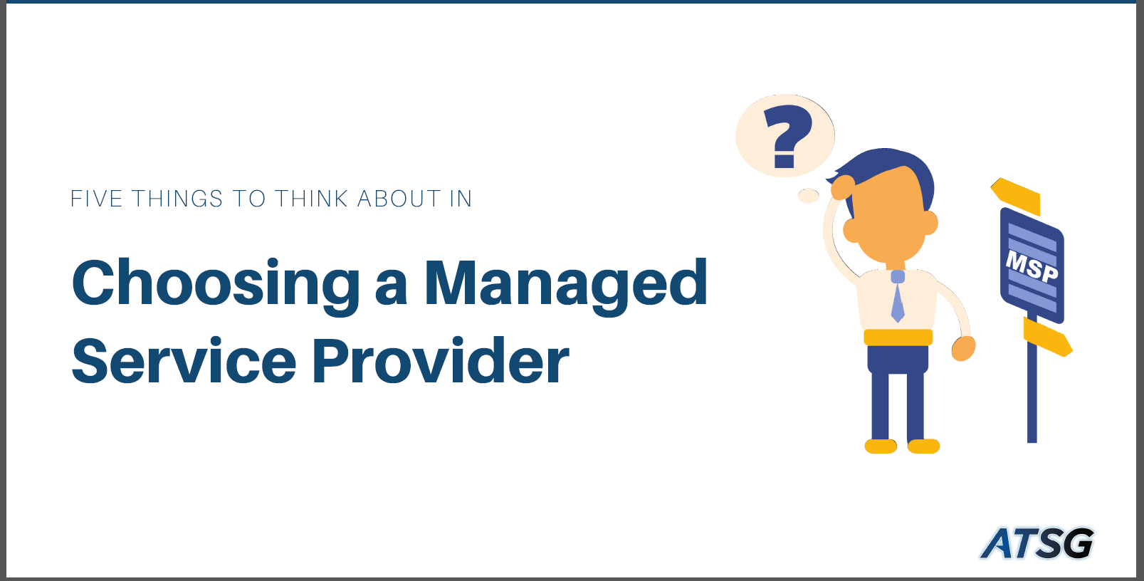 five things to consider when choosing a managed service provider msp